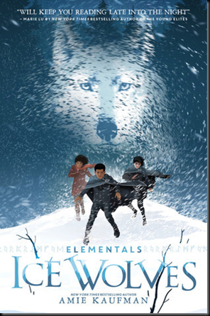 Ice Wolves (Elementals #1) by Amie Kaufman