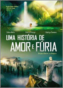 Download Filme Uma História de Amor e Fúria – DVDRip AVI + RMVB Nacional