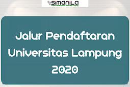 Jalur Pendaftaran Mahasiswa Baru Universitas Lampung 2020