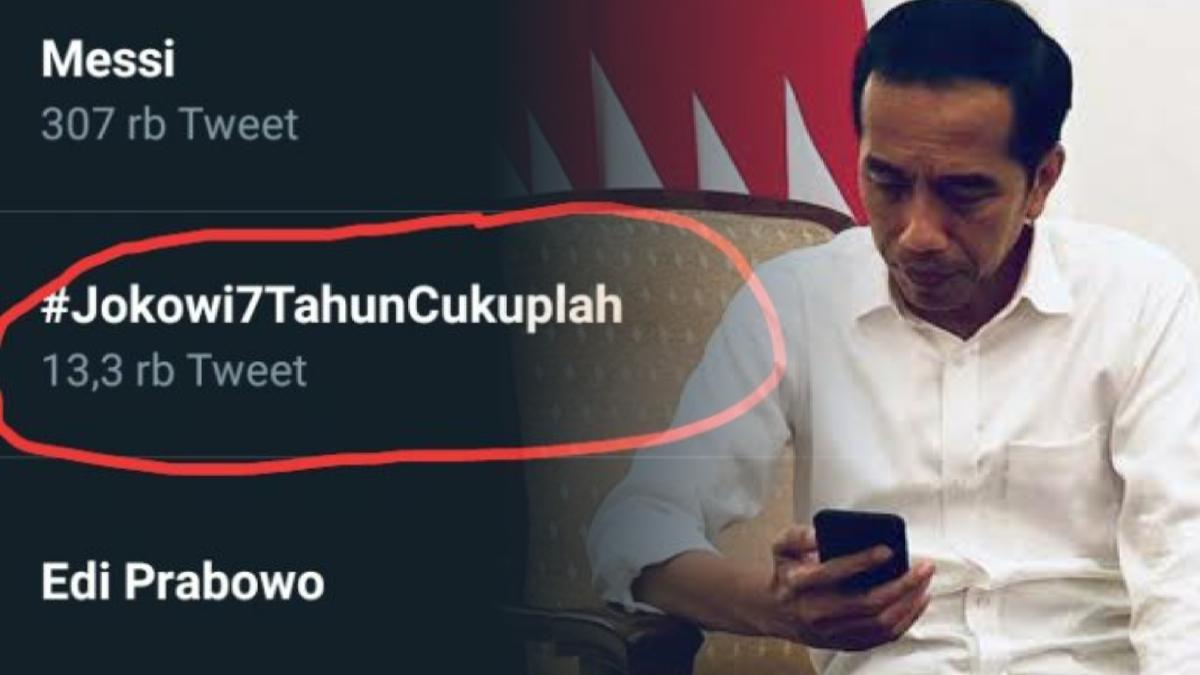 Tagar #Jokowi7TahunCukuplah Trending, Netizen: Jika Tak Mampu, Mundur