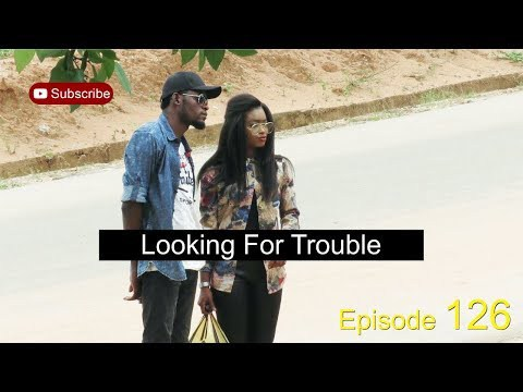 %255BUNSET%255D - Download Video: Mark Angel Comedy – Looking for Trouble (Episode 126)