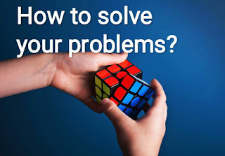 How to solve your problems?