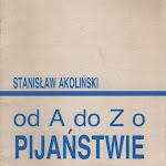 """Stanisław Alkoliński """"Od A do Z"""", Społeczny Komitet Przeciwalkoholowy, Warszawa 1987.jpg"""