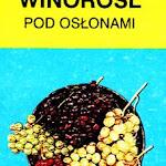 """Jerzy Lisek """"Winorośl pod osłonami"""", Hortpress, Warszawa 1991.jpg"""