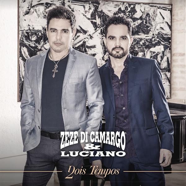 Baixar CD Dois Tempos – Zezé Di Camargo & Luciano