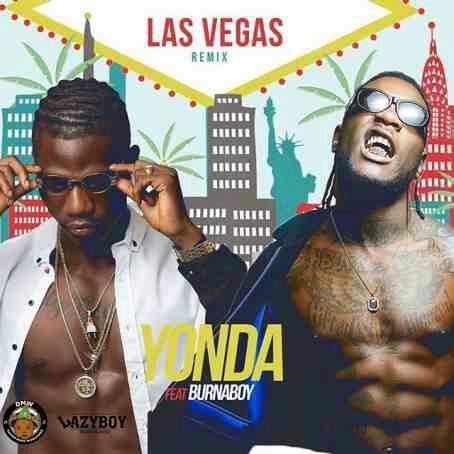 Yonda ft BurnaBoy – Las Vegas (Remix)