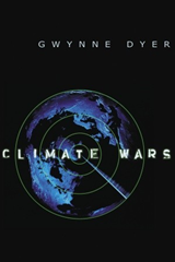 Cover of 'Climate Wars' by Gwynne Dyer. Graphic: Gwynne Dyer