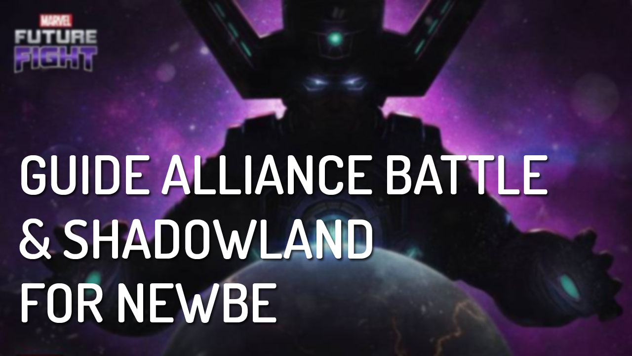 Shadowland & Alliance Battle Guide for Newbie