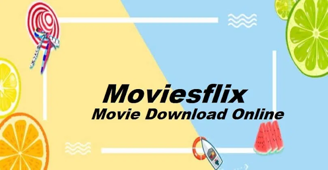 Moviesflix Pro 2021 – Latest New Hollywood, Bollywood Movie