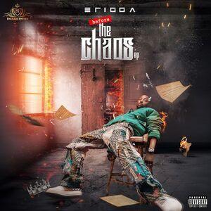 [EP] Erigga – Before The Chaos