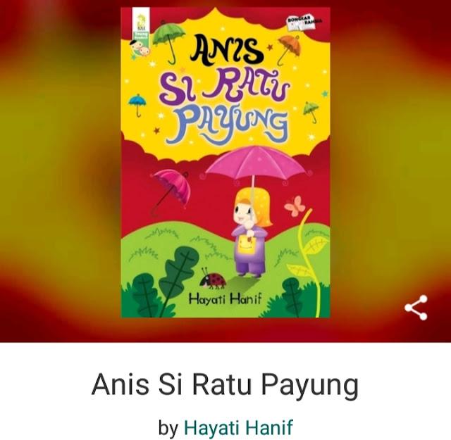 Anis Si Ratu Payung olehHayati Hanif