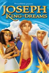Joseph: King of Dreams - Giuse: Vua Giải Mộng