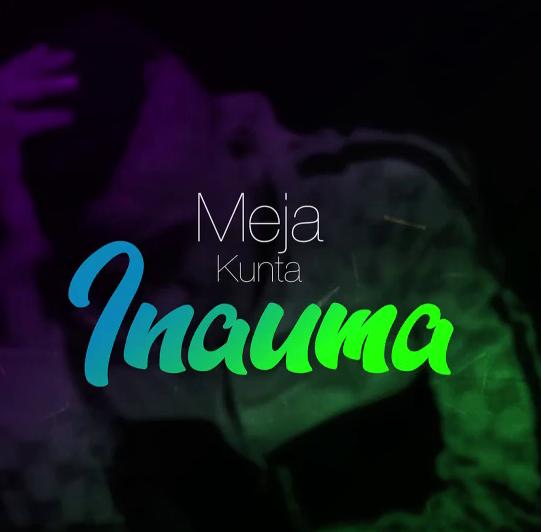 Meja Kunta – Inauma |