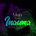 AUDIO: Meja Kunta – Inauma | Download