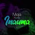 AUDIO: Meja Kunta – Inauma | Download