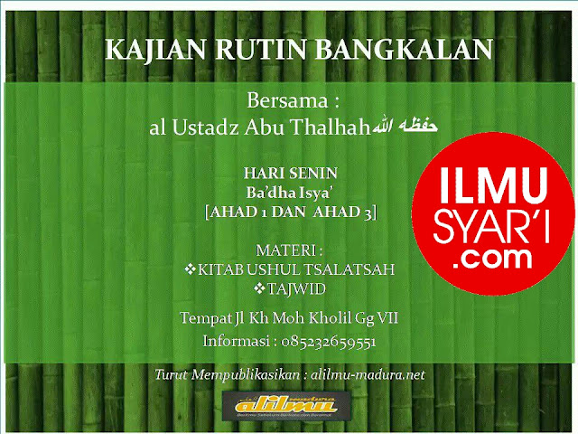 Informasi Jadwal Kajian Sunnah di Bangkalan, Madura