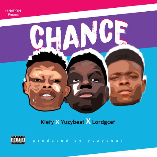 Music: Klefy_ Chance feat Yuxybeat X lordgcef