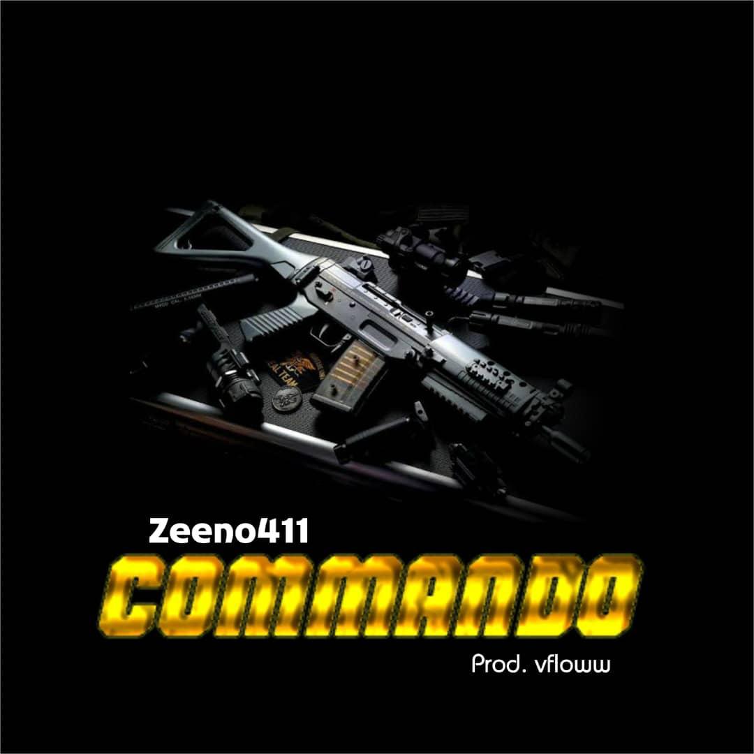 """AUDIO: Zeeno411 – """"Commando"""" (prod. V Floww)"""