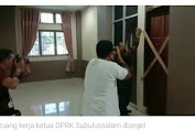 Ruang Kerja Ketua DPRK Kota Subulussalam Disegel