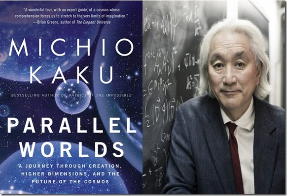Michio Kaku Parallel Worlds