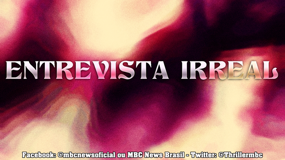 ENTREVISTA IRREAL 00 MrLaville