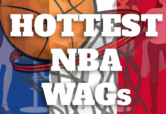 Hottest NBA Wives and Girlfriends