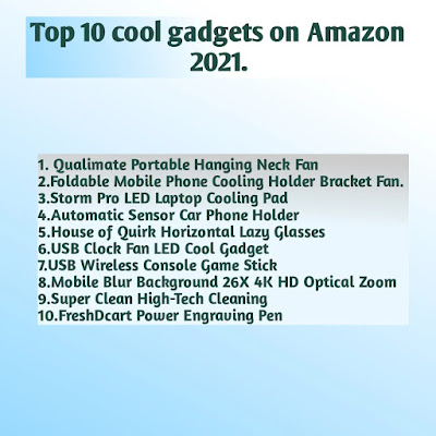 Top 10 cool gadgets on Amazon 2021.