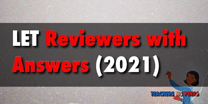 LET Reviewers for 2021 (Prof-Ed, Gen-Ed & Major) - Teachers ng Pinas