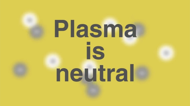 Plasma is neutral overall