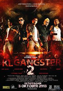 Giang Hồ Mã Lai - Kl Gangster 2 poster