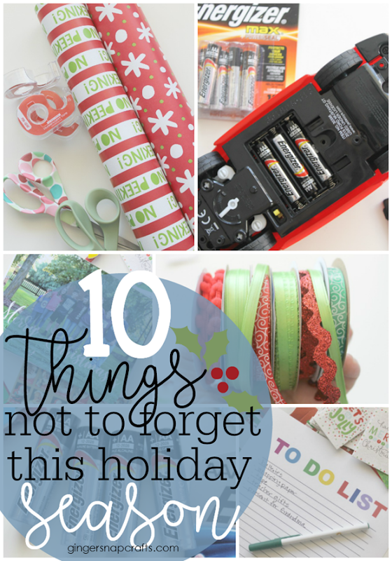 10 Things NOT to Forget this Holiday Season at GingerSnapCrafts.com