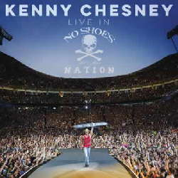 CD Kenny Chesney - Live in No Shoes Nation - Torrent download