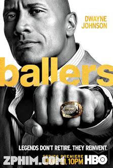 Cầu Thủ Bóng Bầu Dục 1 - Ballers Season 1 (2015) Poster