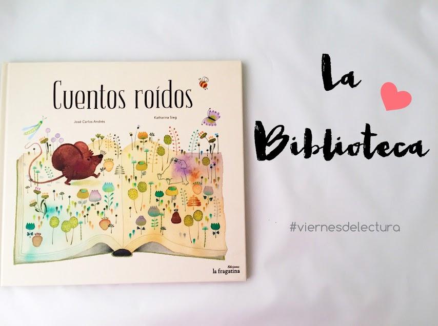 cuentos-roídos-biblioteca-literatura-infantil-niños-album-ilustrado-la-fragatina