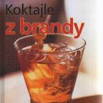 """""""Koktajle z brandy"""", Wiedza i Życie, Warszawa 2003.JPG"""