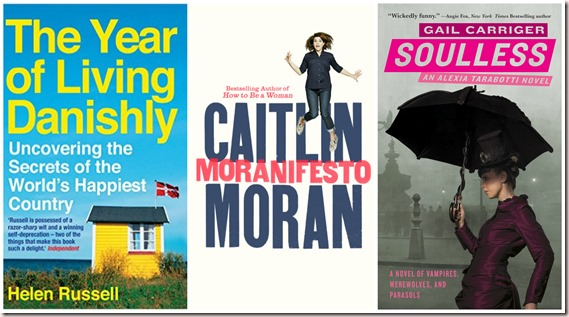 the year of living danishly, helen russell, caitlin moran, moranifesto, soulless, gail carriger