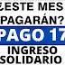 ¿Se pagará este mes la transferencia número 17 del Ingreso solidario ?