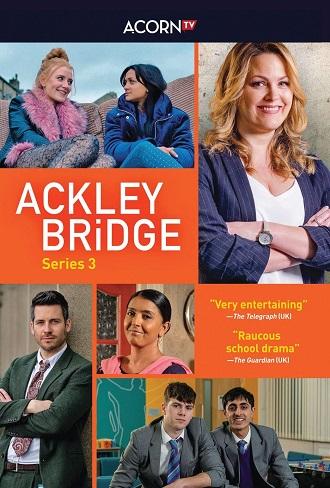 Ackley Bridge Season 3 Complete Download 480p & 720p All Episode