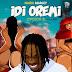 Music: Idi Oremi (Opotoyi 2) - Naira Marley.