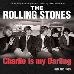 The Rolling Stones: Charlie Is My Darling, Ireland 1965 (2012)