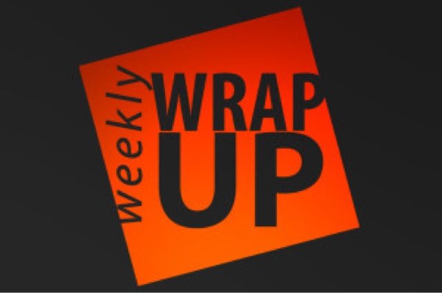 Weekly Wrap Up #109
