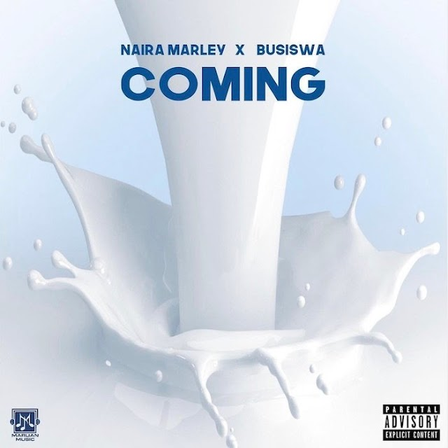 Music: Naira Marley Ft. Busiswa – Coming