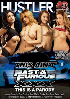 This Ain't Fast & Furious XXX: This Is A Parody