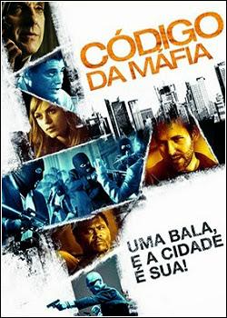 Download Filme Código da Máfia  – BDRip Dublado + Legendado 2014