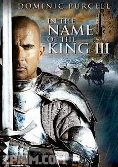 Chân Mạng Thiên Tử 3 - In the Name of the King 3: The Last Job (2014) Poster