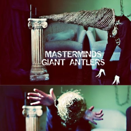 The Masterminds - Giant Antlers