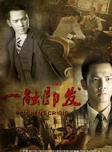 Imminent Crisis China Drama