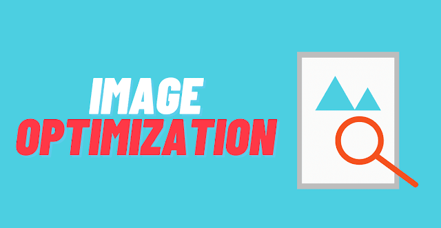 Image Optimization in 2021