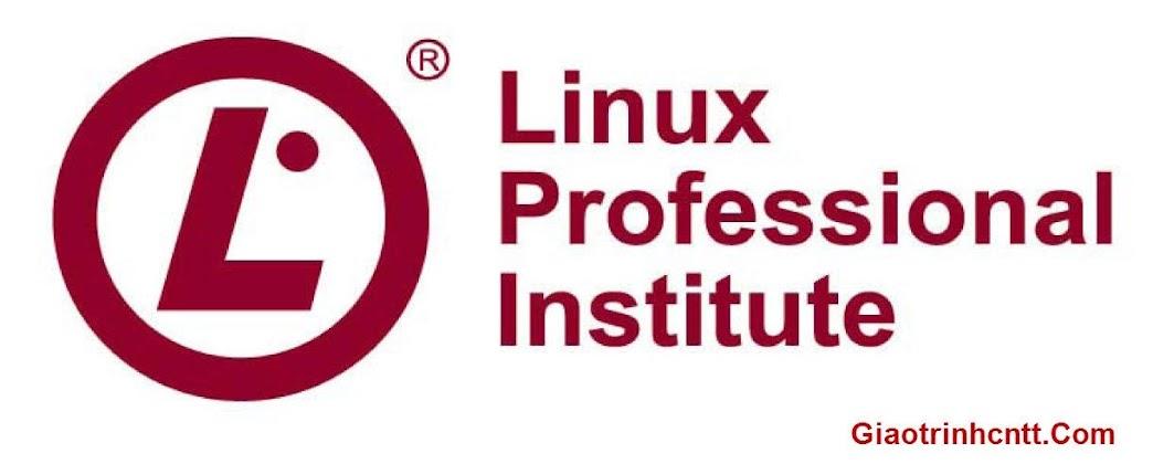Giáo Trình LPI Toàn Tập – Quản Trị Hệ Thống Linux
