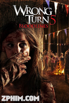 Ngả Rẽ Tử Thần 5: Huyết Thống - Wrong Turn 5: Bloodlines (2012) Poster
